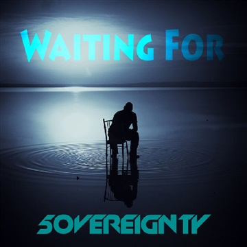 Waiting For by 5OVEREIGNTY