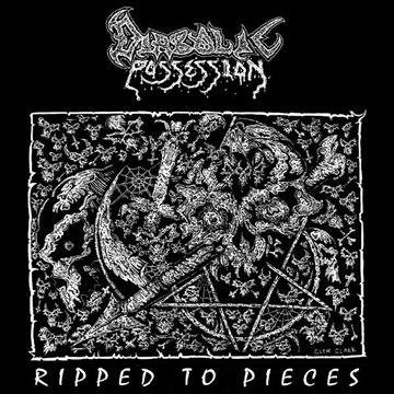 Ripped To Pieces EP by Diabolic Possession