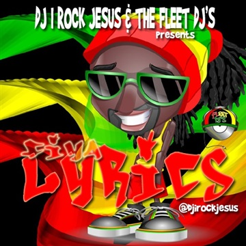 DJ I Rock Jesus Presents Fiya Lyrics by DJ I Rock Jesus