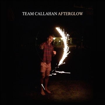 Team Callahan : Afterglow