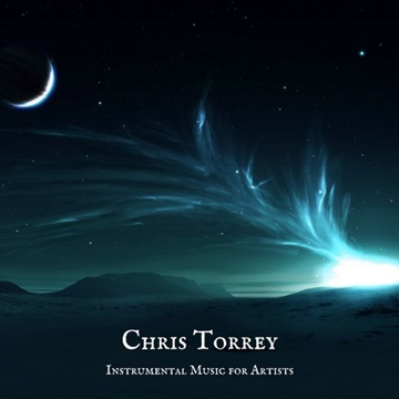 Instrumental Music for Artists by Chris Torrey
