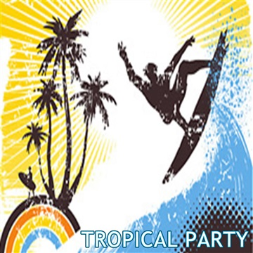 Tropical Party by Tropical Party