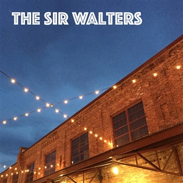 The Sir Walters : The Sir Walters