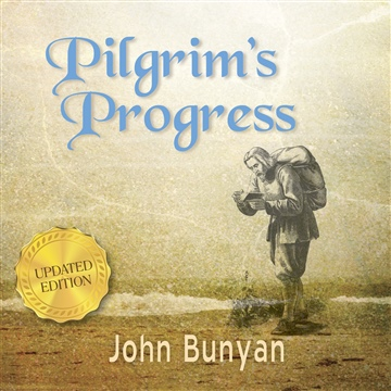 John Bunyan : Pilgrim's Progress (Updated Edition)