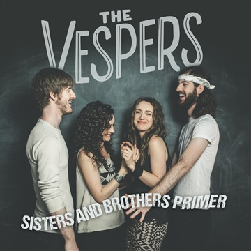Sisters and Brothers Primer by The Vespers