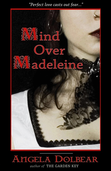 Angela Dolbear : Mind Over Madeleine
