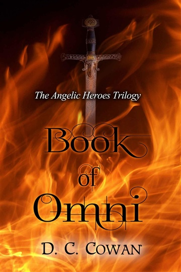 D. C. Cowan : Book of Omni (Angelic Heroes Trilogy Volume 1)