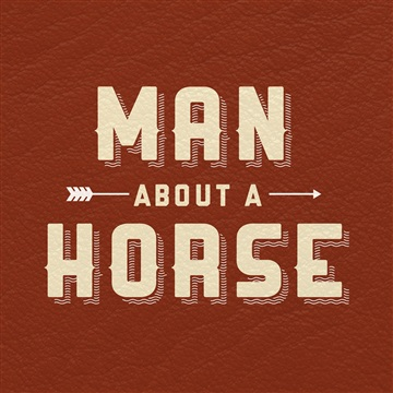 Man About a Horse : The EP