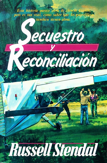 Russell M. Stendal : Secuestro y Reconsiliacion