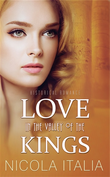Love in the Valley of the Kings by Nicola Italia