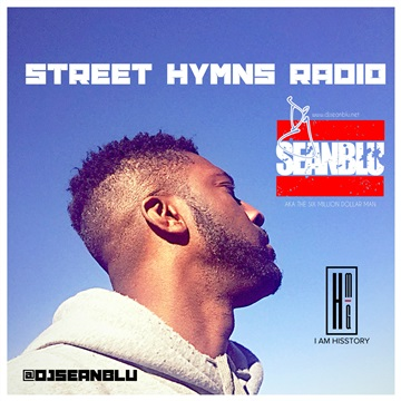 Street Hymns Radio Nov 4 2017 by DJ Sean Blu
