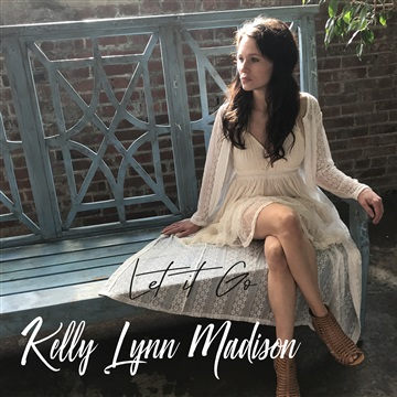 Kelly Lynn Madison : Let It Go