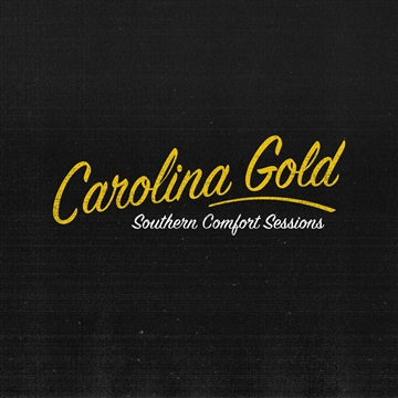 Carolina Gold : Southern Comfort Sessions