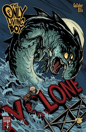 The Only Living Boy: Book 3 by David Gallaher & Steve Ellis