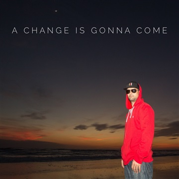 A Change is Gonna Come by Stres