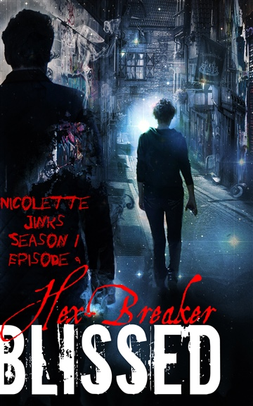 Blissed Season 1 Episode 9 Hex-Breaker