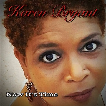 Now It's Time by Karen Bryant
