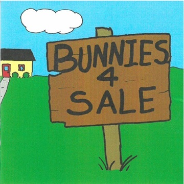 Bunnies 4 Sale by Aardvark Lounge