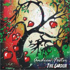 The Garden by Andrew Foster