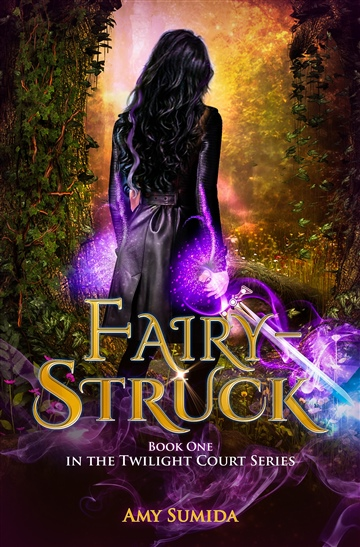 Amy Sumida : Fairy-Struck