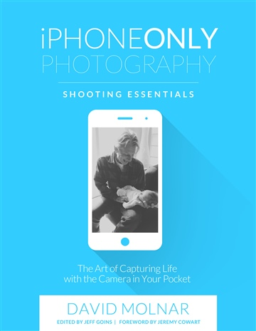 David Molnar : iPhone Only Photography: SHOOTING ESSENTIALS