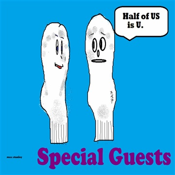 Special Guests : Half of Us Is U