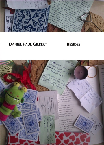 Daniel Paul Gilbert : Besides