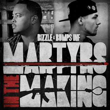 Bizzle : Martyrs in The Making