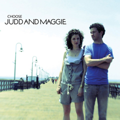 Choose by Judd and Maggie