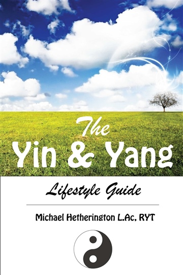 Michael Hetherington : The Yin & Yang Lifestyle Guide