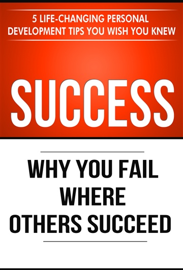 Success: Why You Fail Where Others Succeed