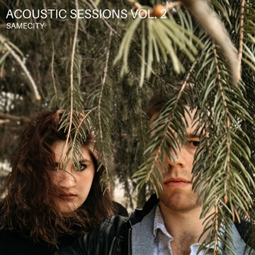 Acoustic Sessions Vol. 2 by SAMECITY