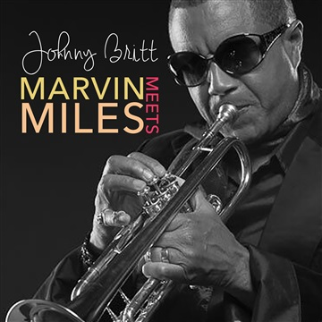 Marvin Meets Miles (Single) by Johnny Britt
