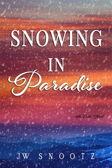 J.W. Snootz : Snowing in Paradise