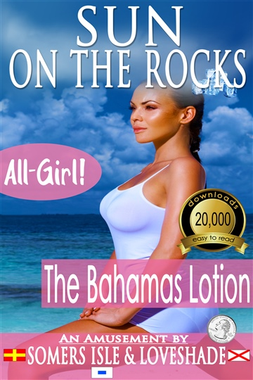 Somers Isle & Loveshade : Sun on the Rocks - The Bahamas Lotion
