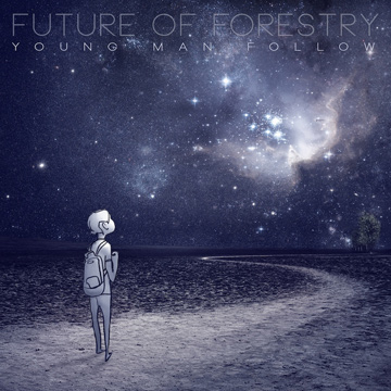 Future of Forestry : Young Man Follow EP