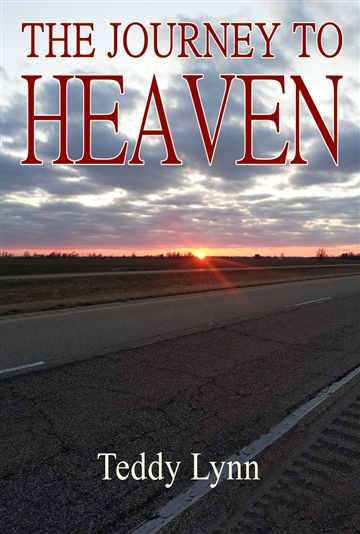 Teddy Lynn : The Journey To Heaven