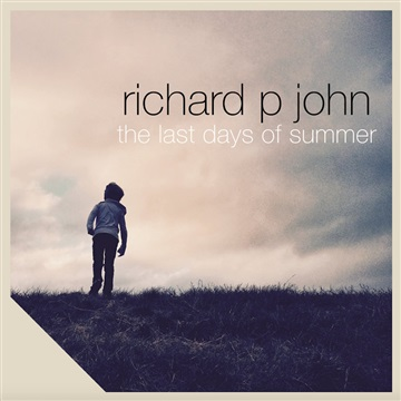 The Last Days of Summer  by Richard P John