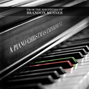 A Piano Christmas Experiment by Brandon Musser
