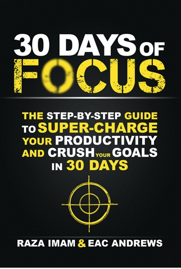 Raza Imam : 30 Days of Focus