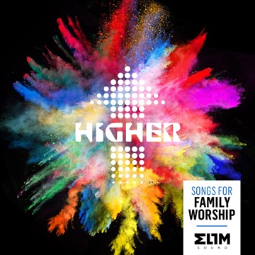 Joy (SINGLE) - From: HIGHER - Songs For Family Worship by Elim Sound
