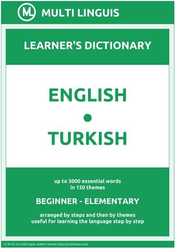 English-Turkish (the Step-Theme-Arranged Learner's Dictionary, Steps 1 - 2)