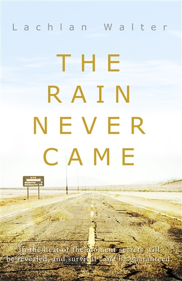 The Rain Never Came - Sample Extract