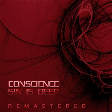 SIN IS DEEP (REMASTERED) by Conscience