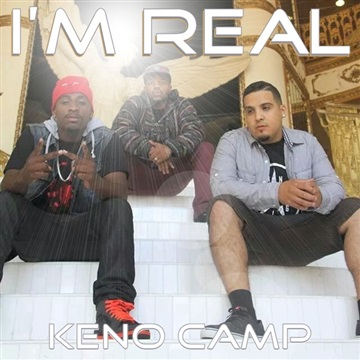 Keno Camp : I'm Real (Single)