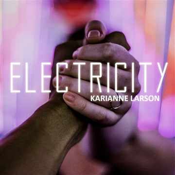 Electricity by Karianne Larson