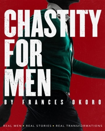 Chastity For Men by Hephzibah Frances