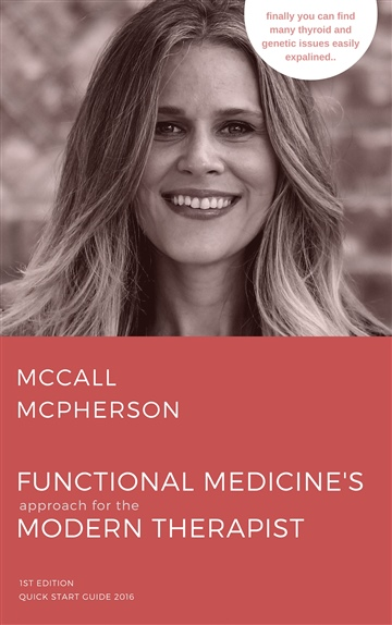 McCall McPherson's Quickstart Guide for the Modern Therapist 2016
