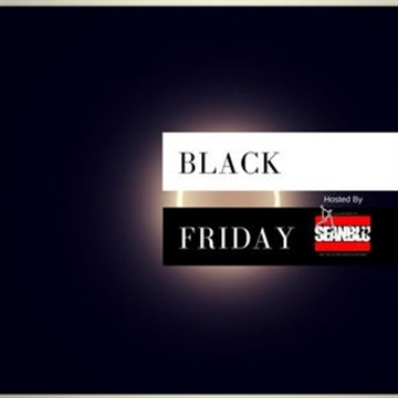 Black Friday - The MIX-Tape- Hosted By Sean Blu by DJ Sean Blu