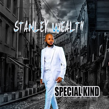 Special kind (Single) by Stanley wealth